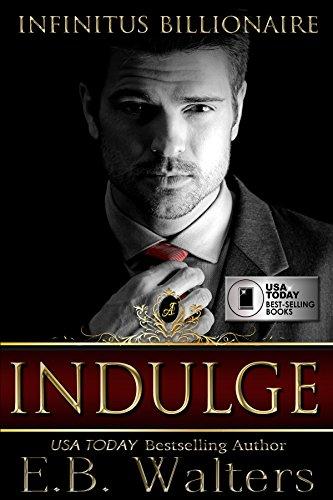 Indulge by E.B. Walters