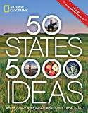 50 States, 5,000 Ideas: Where to Go, When to Go,...