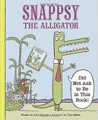 Snappsy the Alligator by Julie Falatko