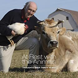 Colman McCarthy: At Rest with the Animals - Thoughts Over Thirty Years