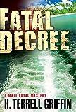 Fatal Decree (Matt Royal Mysteries Book 7)