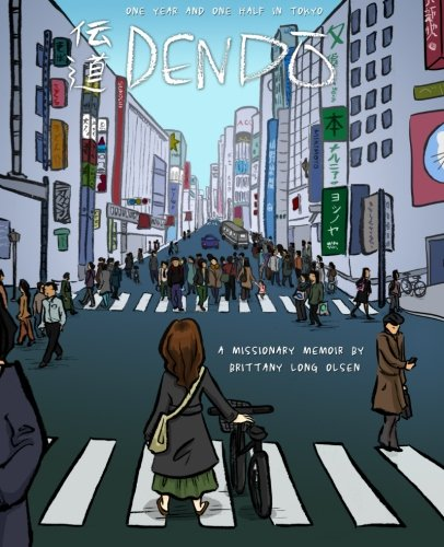 Dendo: One Year and One Half in Tokyo
