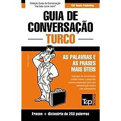 Guia de Conversacao Portugues-Turco E Mini Dicionario 250 Palavras