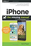 iPhone: The Missing Manual: The book that should have been in the box
