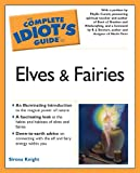 The Complete Idiot's Guide to Elves And Fairies