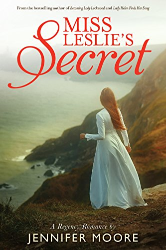 Miss Leslie's Secret by [Moore, Jennifer]