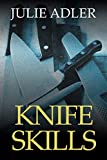 Knife Skills (Trudi Wells Cozy Mystery Series Book 1)
