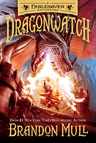 Dragonwatch: A Fablehaven Adventure by [Mull, Brandon]