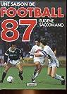 Une saison de football 87