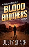 Blood Brothers: Austin Conrad Thriller #1