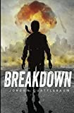 Breakdown: Season One (Episodes 1-5) (A Post-Apocalyptic Serial Adventure)