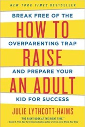 how to raise an adult parenting teens