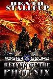 Monster Squad 1: Return Of The Phoenix
