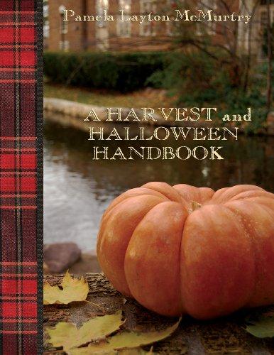 A Harvest and Halloween Handbook (The Artisan Handbook Series) by [McMurtry, Pam]