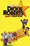 Dickie Roberts: Former Child Star poster thumbnail