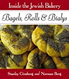 Inside the Jewish Bakery: Bagels, Rolls & Bialys