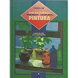 CURSO DE DESENHO E PINTURA - ARTE DE VER II