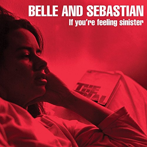 IF YOU'RE FEELING SINISTE, Belle - Sebastian: Belle and Sebastian, Belle and Sebastian: Amazon.fr: Musique