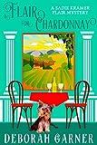 A Flair for Chardonnay (The Sadie Kramer Flair Series Book 1)