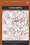 Vulnerability (Gender in Law, Culture, and Society)