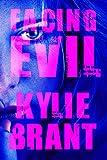 Facing Evil (Circle of Evil Book 3)