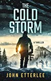 The Cold Storm: A military action thriller (O'Neil Series Book 1)