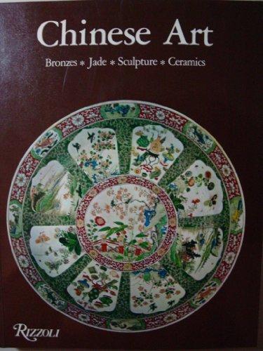 Chinese Art: Bronzes, Jade, Sculpture, Ceramics by Daisy Lion-Goldschmidt (1980-12-24)
