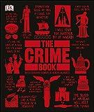 The Crime Book (Big Ideas Simply Explained)