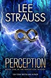 PERCEPTION: a thrilling, dystopian mystery with a major twist (The Perception Trilogy Book 1)