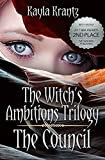 The Council (The Witch's Ambitions Trilogy Book 1)