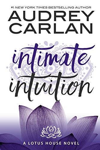 Intuición Intima (Casa de Loto 6) de Audrey Carlan