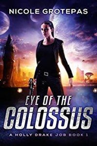 Eye of the Colossus by Nicole Grotepas