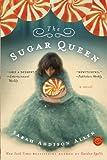 The Sugar Queen: A Novel