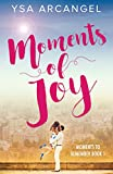 Moments of Joy (Moments to Remember Book 1)