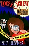 Loose Screw: Dusty Deals Mystery Series: Book 1