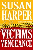 Victims of His Vengeance (Senoia Cozy Mystery Book 6)
