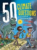 50 Climate Questions: A Blizzard of Blistering Facts (50 Questions)