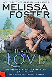 "The Bradens are a series of stand-alone romances that may also be enjoyed as part of the larger Love in Bloom series.HEALED BY LOVE is a USA TODAY BESTSELLER ""You can always rely on Melissa Foster to deliver a story that's fresh, emotional and entert..."