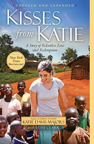 Kisses from Katie: A Story of Relentless...
