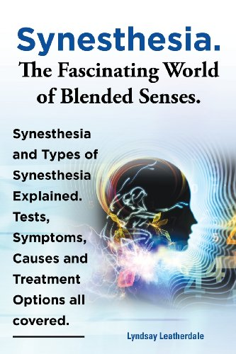 Synesthesia. the Fascinating World of Blended Senses