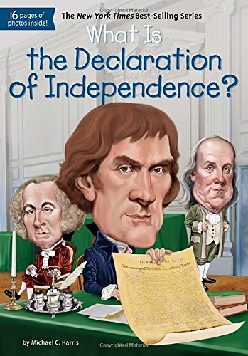 What Is the Declaration of Independence? (What Was?)