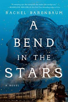 A Bend in the Stars by [Barenbaum, Rachel]