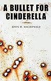 A Bullet for Cinderella: A American Crime Thriller