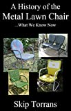 A History of the Metal Lawn Chair