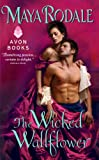 The Wicked Wallflower (Wallflower Trilogy Book 1)