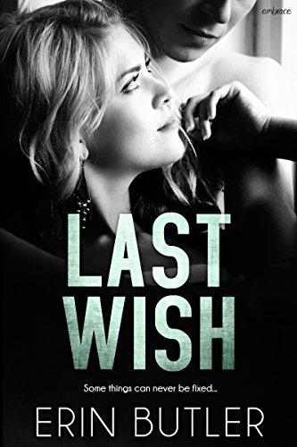 Last Wish by Erin Butler