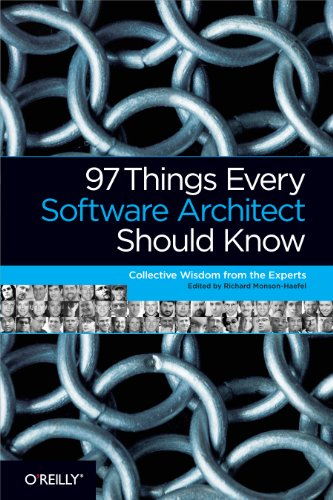 97 Things Every Software Architect Should Know: Collective Wisdom from the Experts (English Edition)