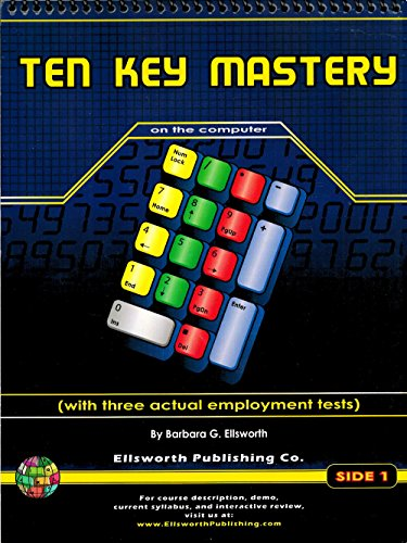 Ten Key Mastery on the Computer with Data Entry Employment Tests