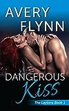 Dangerous Kiss (Laytons Book 1)
