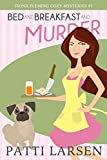 Bed and Breakfast and Murder (Fiona Fleming Cozy Mysteries Book 1)